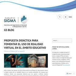 PROPUESTA DIDÁCTICA PARA FOMENTAR EL USO DE REALIDAD VIRTUAL EN EL ÁMBITO EDUCATIVO