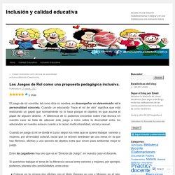 Los Juegos de Rol como una propuesta pedagógica inclusiva.