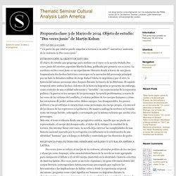 """Propuesta clase 3 de Marzo de 2014. Objeto de estudio: """"Dos veces junio"""" de Martín Kohan"""