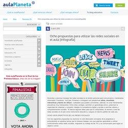 Ocho propuestas para utilizar las redes sociales en el aula