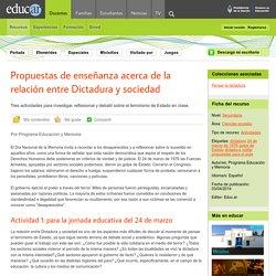 Propuestas de enseñanza acerca de la relación entre Dictadura y sociedad
