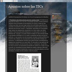 Apuntes sobre las TICs: Análisis de propuestas de trabajo con el uso de programas de ofimática