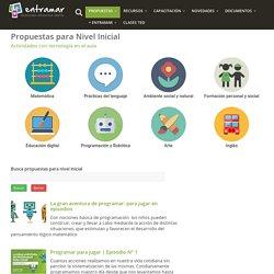 Propuestas para Nivel Inicial – Entramar – Tecnología Educativa Digital
