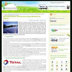 EDF ENR propulse Total comme unique détenteur de Tenesol