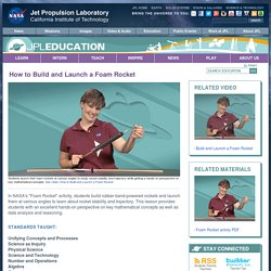 How to Build and Launch a Foam Rocket - JPL Education