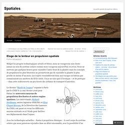 Eloge de la lenteur en propulsion spatiale
