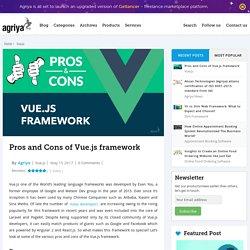 Pros and Cons of Vue.js framework - Agriya Blog
