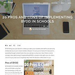 20 Pros and Cons of implementing BYOD in schools