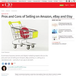Pros and Cons of Selling on Amazon, eBay and Etsy