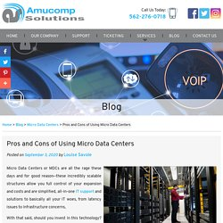 Pros and Cons of Using Micro Data Centers