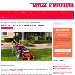 Pros and Cons of Walk behind Lawn Mowers