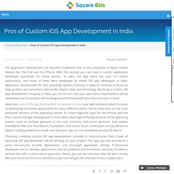 Pros of Custom iOS App Development in India