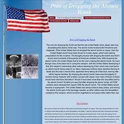an argument in favor of the atomic bomb being dropped on japan by the united states The united states cut off oil sales to japan  industry in the united states change during world war ii  statement is an argument for using the atomic bomb.