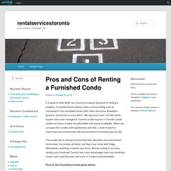Pros and Cons of Renting a Furnished Condo