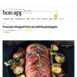 Prosciutto-Wrapped Pork Loin with Roasted Apples: Recipe