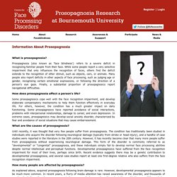 Prosopagnosia Research - About Prosopagnosia