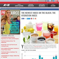 ACE - ProSource: April 2016 - The Newest Index on the Block: The Hydration Index