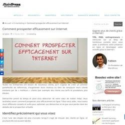 Comment prospecter efficacement sur Internet