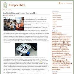 Prospectibles » Une bibliothèque sans livres … C'est possible !