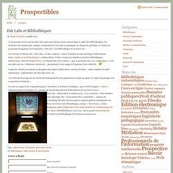 Prospectibles » Fab Labs et Bibliothèques
