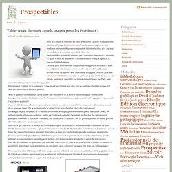 Prospectibles » Tablettes et liseuses : quels usages pour les étudiants ?