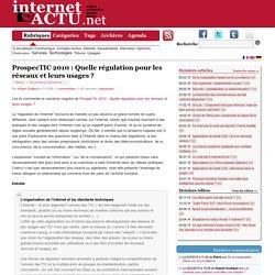 ProspecTIC 2010 : Quelle régulation pour les réseaux et leurs usages