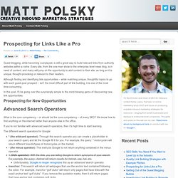 Prospecting for Links Like a Pro - Matt Polsky
