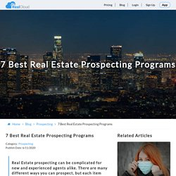 7 Best Real Estate Prospecting Programs