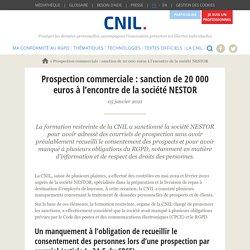 Prospection commerciale : sanction de 20 000 euros à l'encontre de la société NESTOR