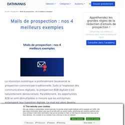 Mails de prospection : nos 4 meilleurs exemples