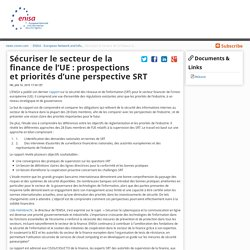 Sécuriser le secteur de la finance de l'UE : prospections et priorités d'une perspective SRT - ENISA - European Network and Information Security Agency