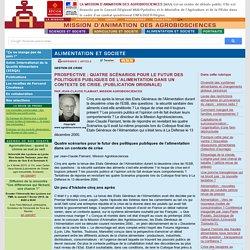 PROSPECTIVE : Quatre scénarios pour le futur des politiques publiques de l'alimentation dans un contexte de crise. (Publication originale)