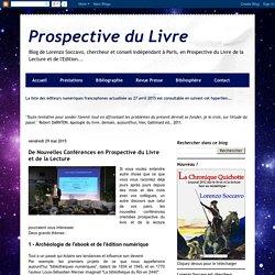Prospective du Livre: De Nouvelles Conférences en Prospective du Livre et de la Lecture