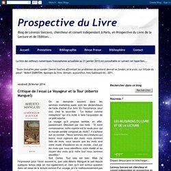 Prospective du Livre: Critique de l'essai Le Voyageur et la Tour (Alberto Manguel)