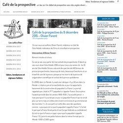 Café de la prospective du 9 décembre 2015 – Olivier Parent