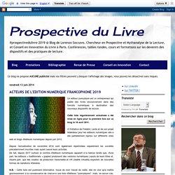 179 ACTEURS DE L'EDITION NUMERIQUE FRANCOPHONE