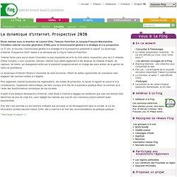 La dynamique d'internet. Prospective 2030