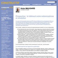 Prospective : le bâtiment entre métamorphose et révolution - Le Bâtiment : regards, enjeux, défis