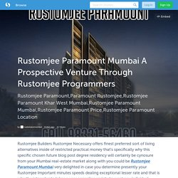 Best Rustomjee Paramount Price