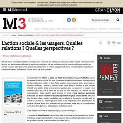 L'action sociale & les usagers