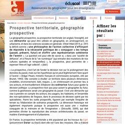 Prospective territoriale, géographie prospective