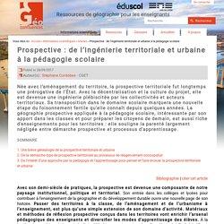 Prospective : de l'ingénierie territoriale et urbaine à la pédagogie scolaire