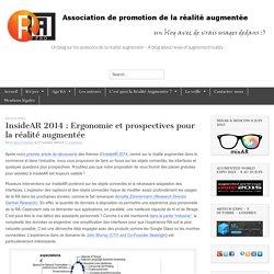 InsideAR 2014 : Ergonomie et prospectives pour la réalité augmentéeRéalité Augmentée