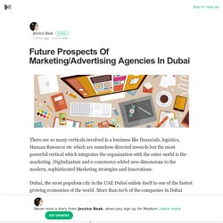 Future Prospects Of Marketing/Advertising Agencies In Dubai