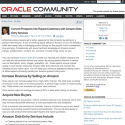 Convert Prospects into Repeat Customers with Amazon Data Entry Services - Oracle Community