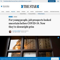 For young people, job prospects looked uncertain before COVID-19. Now they're downright grim