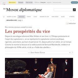 Les prospérités du vice, par Dany-Robert Dufour (Le Monde diplomatique, décembre 2017)
