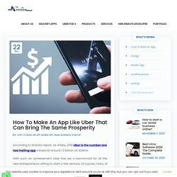 How To Make An App Like Uber That Can Bring The Same Prosperity - AsterismInfosoft