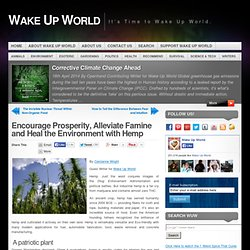 Encourage Prosperity, Alleviate Famine and Heal the Environment with Hemp