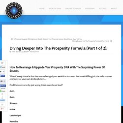 Diving Deeper Into The Prosperity Formula (Part 1 of 2):